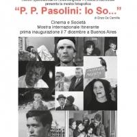 Pier Paolo Pasolini sbarca in Argentina con una Mostra fotografica di Enzo De Camillis