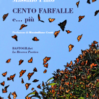 """In libreria """"Cento Farfalle e… più"""": la raccolta poetica di Massimo Pinto pubblicata da Bastogi Libri"""
