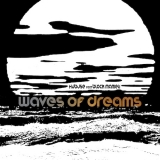 WAVES OF DREAMS, canzone in free download per gli HUBUSE