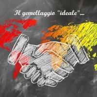 """IL GEMELLAGGIO """"IDEALE"""" !"""