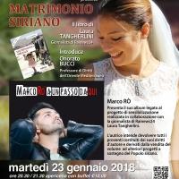 """Roma, 23 gennaio 2018, al Teatro Arciliuto l'Ass. Ti Amo da morire Onlus presenta """"Matrimonio Siriano"""" e """"A un passo da qui"""""""