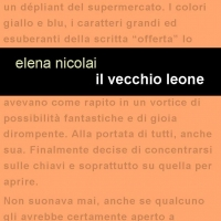 """Project Leucotea annuncia l'uscita del nuovo libro di Elena Nicolai """" IL VECCHIO LEONE""""."""