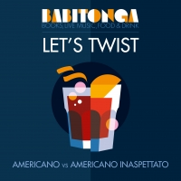 "MIXOLOGY: AL VIA ""LET'S TWIST"" AL BABITONGA"