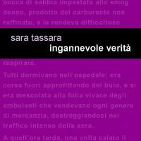 """In uscita, per Project Leucotea il romanzo della scrittrice genovese Sara Tassara """"INGANNEVOLE VERITÀ"""""""