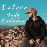 'Onda Calabra', singolo e videoclip del rapper ISLERO