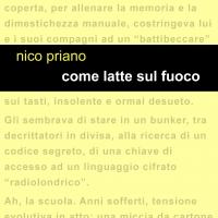 """Project Leucotea annuncia l'uscita in formato EBOOK del libro di viaggio dell'Autore Nico Priano """"COME LATTE SUL FUOCO"""""""
