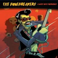 In the Moonlight il nuovo singolo della R&R band The Bonebreakers