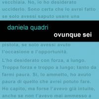 """Project Leucotea annuncia l'uscita in formato EBOOK del libro """"OVUNQUE SEI"""" di Daniela Quadri"""