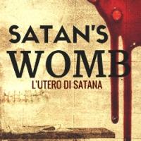 Il Terrore nel Satan's Womb (L'Utero di Satana)