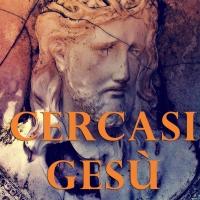Cercasi Gesù: dal film di Beppe Grillo al libro di Angelo Antonucci la ricerca continua