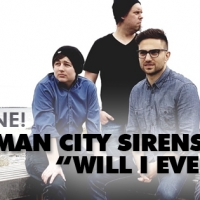 I Man City Sirens tornano in radio con Will I Ever... Never: la band di Melbourne presenta la sua nuova chicca indie d'oltreoceano.