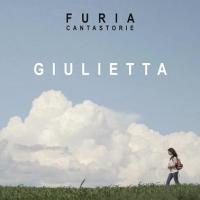 """FURIA feat. LELLA COSTA  """"GIULIETTA""""   È IL SINGOLO DELLA CANTAUTRICE MILANESE CHE VEDE LA PARTECIPAZIONE STRAORDINARIA DELL'ATTRICE LELLA COSTA"""