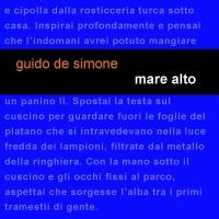 """Leucotea Project annuncia l'uscita del nuovo romanzo di Guido De Simone """"Mare Alto"""""""