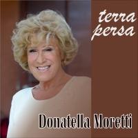 """Donatella Moretti in radio con il nuovo singolo """"Terra persa"""""""