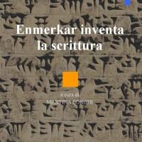 """EBK narrativa annuncia l'uscita del libro """"Enmerkar inventa la scrittura"""", prima opera della scrittrice e storica dell'arte Martina Borghi."""