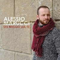 """ALESSIO MARUCCI:  """"UN MIGLIO DA TE""""  è il brano che segna il ritorno in musica del giovane cantante"""