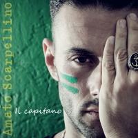 """""""Il capitano"""", il nuovo lavoro discografico di Amato Scarpellino"""