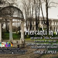 Mercanti in villa Mazzotti a Chiari BS lunedì 2 aprile