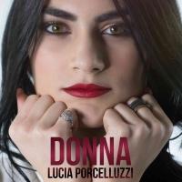 """Lucia Porcelluzzi in radio dal 30 Marzo con il singolo """"Donna"""""""