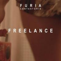"""FURIA:  """"FREELANCE""""  è il nuovo brano della cantautrice milanese estrapolato dall'album """"CANTASTORIE"""""""