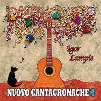 """IGOR LAMPIS  """"IL LAVORO È UN MIRAGGIO""""  è il singolo che presenta il progetto da solista """"NUOVO CANTACRONACHE N°4"""""""