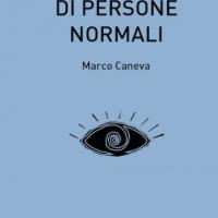 Storie speciali di persone normali di Marco Caneva