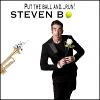 STEVEN B. : PUT THE BALL AND... RUN!