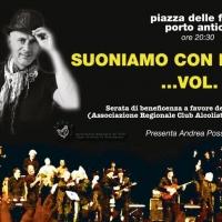 Suoniamo con Maurizio Volume 4: 17 maggio una serata di musica e beneficenza nella Piazza delle Feste del Porto Antico
