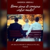 Andrea Ubbiali conteso fra una casa editrice italiana ed una rivista di gossip... il motivo? Il secondo libro in uscita a Giugno