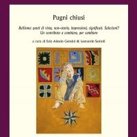 'Pugni chiusi', un nuovo punto di vista sul bullismo, a cura di Ezio Alessio Gensini & Leonardo Santoli