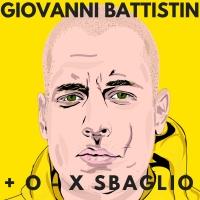 L'EP di Giovanni Battistin - Più O Meno Per Sbaglio - Fuori il 29 Maggio in tutti i Digital Stores