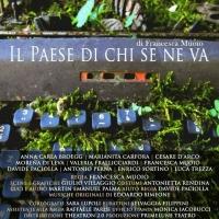 Il Paese Di Chi Se Ne Va al Napoli Teatro Festival