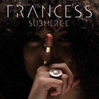 "FRANCESS: ""SUBMERGE"" è l'album dell'artista italo-giamaicana"