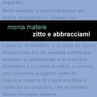 """Project Leucotea annuncia l'uscita in formato EBOOK del libro """"Zitto e abbracciami"""" di Monia Matere"""