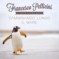 Francesco Pellicini e i Delfini D'Acqua Dolce – Camminando lungo il mare