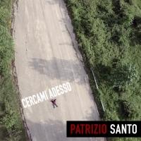 """Patrizio Santo dopo essere stato selezionato da Mina esce in tutte le radio con il suo nuovo singolo """"Cercami adesso""""."""