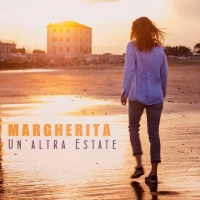 """""""Un'altra estate"""" il singolo d'esordio discografico di Margherita Pettarin"""