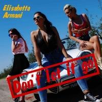 """Elisabetta Armani in radio con il secondo singolo """"Don't let It Go"""""""