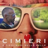 """CIMIERI: """"A PIEDI NUDI SULLA PELLE"""" è il nuovo singolo e videoclip del cantautore ed ex-pilota torinese"""