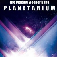 "The Waking Sleeper Band in radio con il nuovo singolo ""Planetarium"""