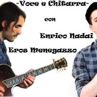 """Enrico Nadai con il chitarrista Eros Menegazzo live """"Al Milani"""" di Follina (Tv)"""