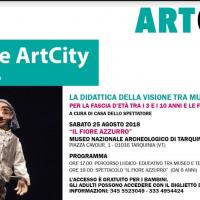 """Sabato 25 agosto """"I Bambini e ArtCity a Tarquinia: continua il percorso alla scoperta del patrimonio storico, artistico e architettonico del Polo Museale del Lazio"""