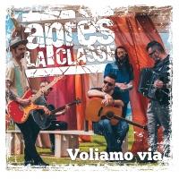 """APRÈS LA CLASSE: """"VOLIAMO VIA"""" è il singolo che tinge di saudade l'estate ormai alle porte"""
