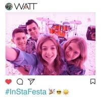 """WATT: """"INSTA FESTA""""è il nuovo singolo pop elettronico della rock band di giovanissimi"""