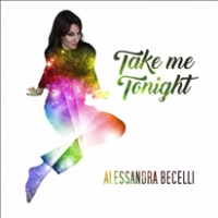 """ALESSANDRA BECELLI: """"TAKE ME TONIGHT"""" dopo il successo di """"Quante volte"""" arriva il nuovo brano della cantante umbra"""