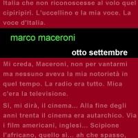 """Edizioni Leucotea in collaborazione con la collana Project annuncia l'uscita del nuovo romanzo """" Otto settembre"""" di Marco Maceroni"""