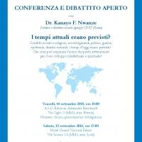 I tempi attuali erano previsti? 14-15 Settembre 2018 Conferenze del Dr. Kanayo F. Nwanze  direttore uscente agenzia ONU (IFAD, Roma) e scrittore