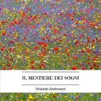 Orlando Andreucci – IL MESTIERE DEI SOGNI, è uscito il nuovo album del cantautore romano