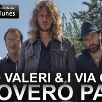 Arrivano sulla scena Mirko Valeri & I Via Greve: la band pop rock romana al debutto sul mercato discografico italiano con l'album Troverò Pace!