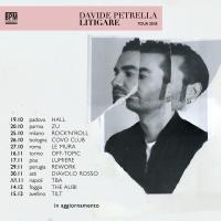 """DAVIDE PETRELLA: AL VIA IL TOUR DI PRESENTAZIONE DEL PRIMO DISCO """"LITIGARE"""""""